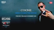 Coone - Here Comes The Boom - Dirty Workz Deluxe - The Album
