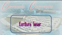 Cévennes Caravanes - Ecriture laser