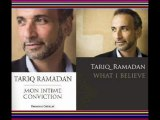 Ramadan Tariq 2/5 Mon intime conviction