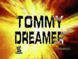 Tommy Dreamer - Custom Titantron - WWE ECW