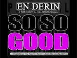 En Derin - So So Good (Stikmatik Remix)