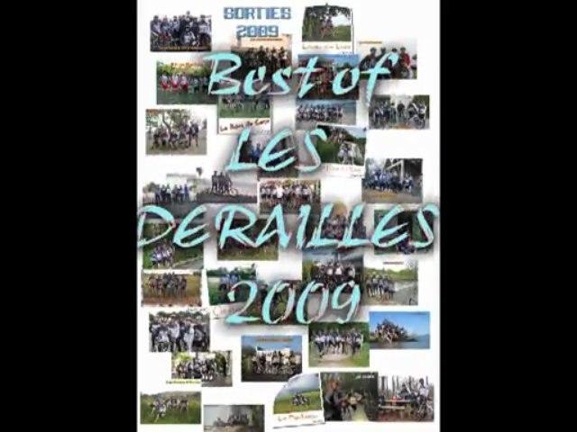 BEST OF 09 1ere partie  - LES DERAILLES