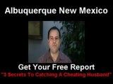 Catch A Cheating Husband Albuquerque Spouse Surveillance NM