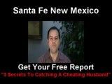 Catch A Cheating Husband Santa Fe Spouse Surveillance NM