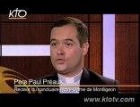 """Père Paul Préaux : """"A quoi sert une tv catholique ?"""""""