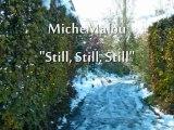 MicheMalou - Still, Still, Still