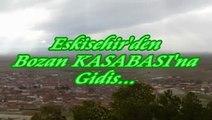 Eskişehir'den BOZAN KASABASI'NA Gidiş