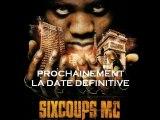SIXCOUPS MC / EXTRAIT UN PIED DANS LA LUMIERE