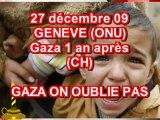 GAZA ON OUBLIE PAS ONU GENEVE (CH) 27 12 09