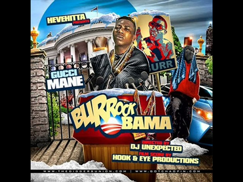 Gucci Mane - Burrock Obama MIXTAPE ...