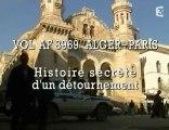 Algerie Alger Paris Histoire Secrete 1/6