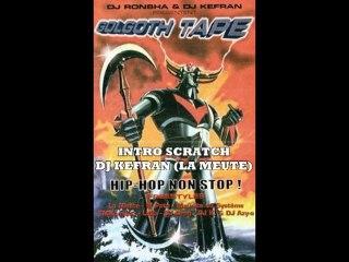DJ Kefran - Intro Scratch Fulguro Face (Golgoth Tape) 1999