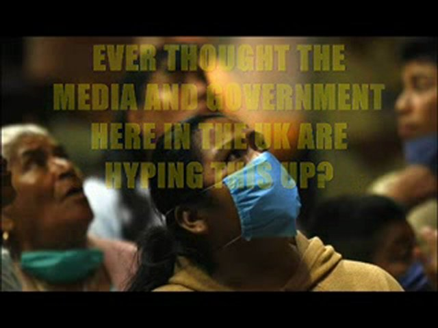 SWINE FLU – CAN YOU TRUST YOUR GOVERNMENT
