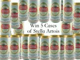 Win 5 cases of Stella Artois Beer!