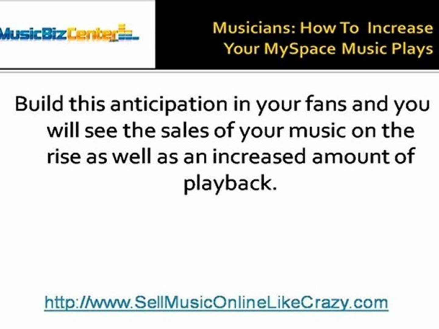 Musicians: How To Increase Your MySpace Music Plays