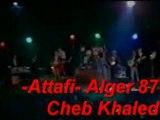 Cheb Khaled Alger 87  sahra aandi