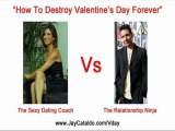 Valentines Day Sucks - Heres How To Destroy It