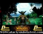 WOW BETA - World of Warcraft Cataclysm beta testing!