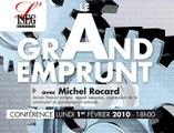 "Conférence de Michel Rocard : ""Le Grand emprunt"""