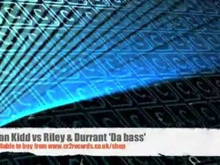 Juan Kidd vs Riley & Durrant 'Da bass'
