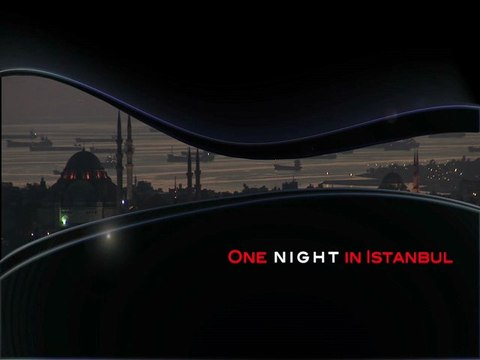 One night in Istanbul (5'20 Teaser)