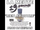 La Meute - Rien A Foutre (I Don't Care) Prod DJ Kefran