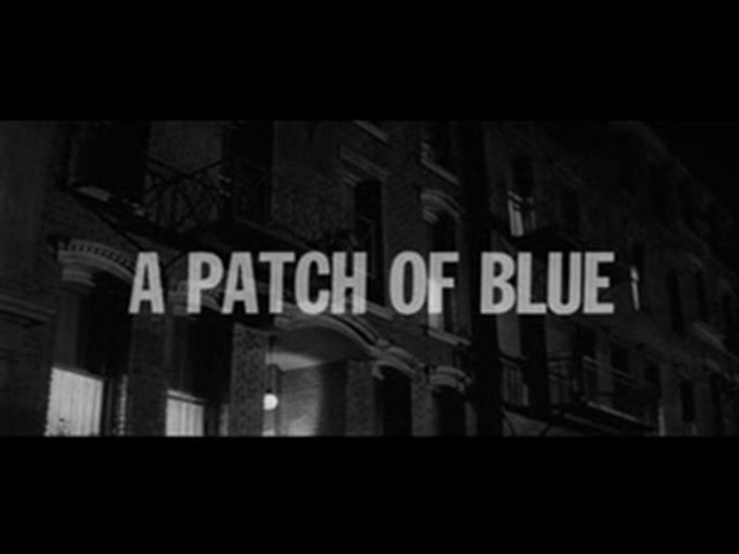A PATCH OF BLUE Review