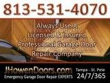 Garage Door Repairs In Tampa Florida