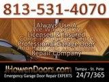 Garage Door Repair Company Tampa