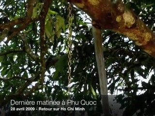 Dernière matinée à Phu Quoc et retour sur Ho Chi Minh