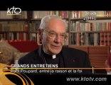 Cardinal Paul Poupard, entre la raison et la foi