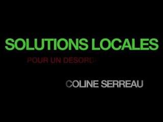 Solutions locales pour un désordre global - Bande-annonce