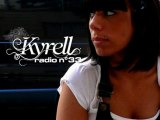 KYRELL RADIO N°33 MAINTENANT EN LIGNE
