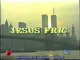 Jésus Fric, Des-Évangelistes en tout genres - 1 de 3