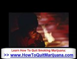 How To Quit Weed - Quitting Weed & Quitting Smoking Weed