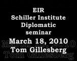 Schiller Institute, EIR Diplomatic Seminar, March 18, 2010
