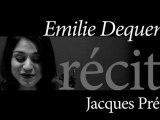 Emilie Dequenne  récite Jacques Prévert