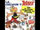 Le grand Orchestre du Splendid - La chanson d'Asterix