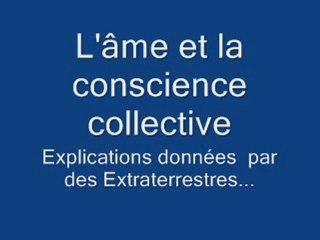 L'âme & la conscience collective d'après des extraterrestres