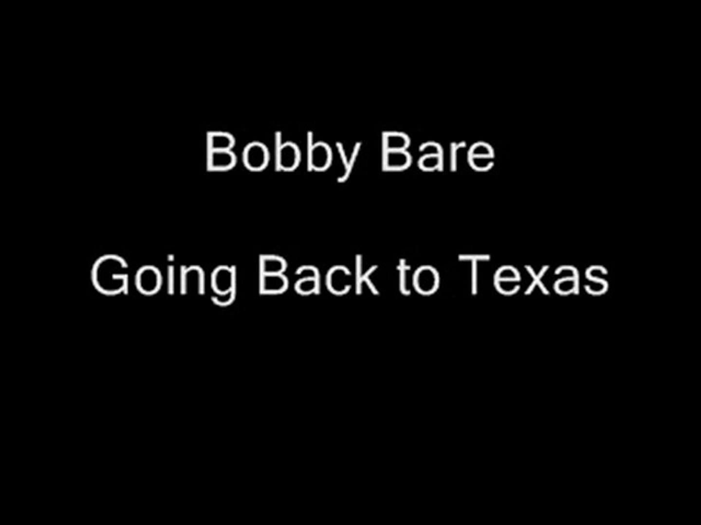 Going Back To Texas - Bobby Bare