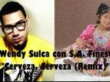 Wendy Sulca con S.A. Finest - Cerveza Cerveza (Remix)