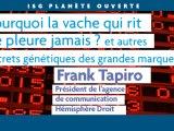 Conférence Franck Tapiro : Pourquoi la vache qui rit ne pleure jamais ?