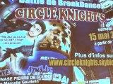 Teaser Battle 'Circle Knights' à Beauvais 15 mai 2010