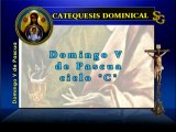 Videocatequesis domingo V de pascua, C
