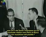 MALCOLM X  l'Islam peut éradiquer le racisme en Amérique!