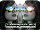 STFU - Going Back To My Roots (Bladrunner vs. Jay Amato Rmx)