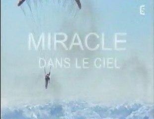 Miracle dans le ciel 1/3