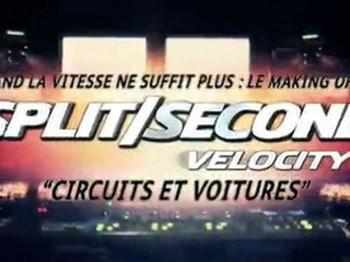 Split/Second Velocity - Making-of 3 VOSTfr