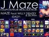 DJ MAZE FEAT SELWIN & WILLY DENZEY : EASY