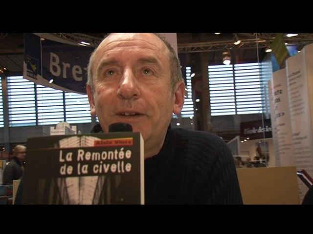 Alain VINCE - Ecrivain (2009)